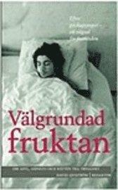 bokomslag Välgrundad fruktan : om asyl, amnesti och rätten till trygghet