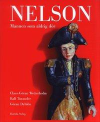 bokomslag Nelson : Mannen som aldrig dör