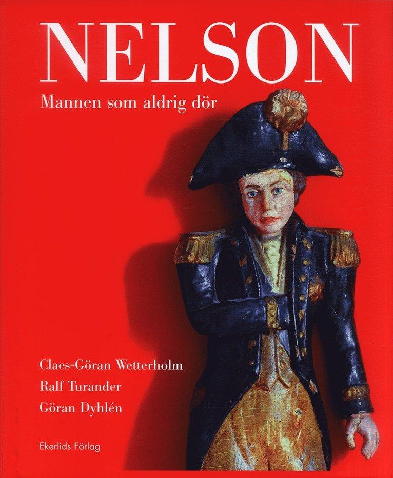 Nelson : Mannen som aldrig dör 1