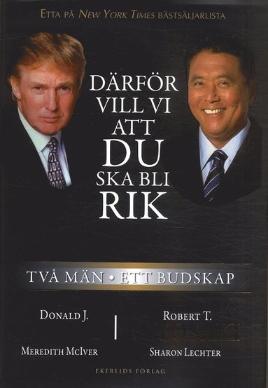 bokomslag Därför vill vi att du ska bli rik : två män - ett budskap