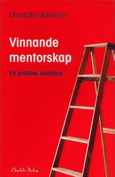 bokomslag Vinnande mentorskap : en praktisk handbok