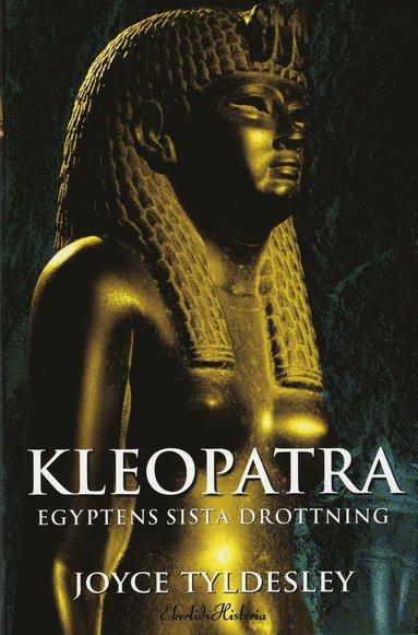 bokomslag Kleopatra : Egyptens sista drottning