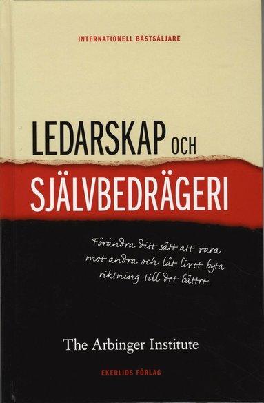 bokomslag Ledarskap och självbedrägeri