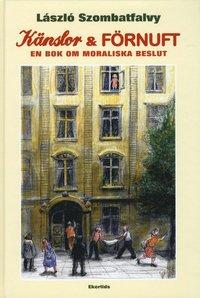 bokomslag Känslor och Förnuft : En bok om moraliska beslut
