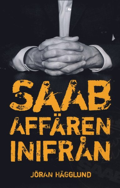 bokomslag Saabaffären inifrån