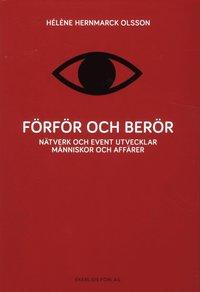 bokomslag Förför och berör : nätverk och event utvecklar människor och affärer