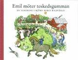 bokomslag Emil möter Teskedsgumman : en vandring i Björn Bergs bilder.