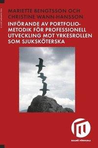 bokomslag Införande av portfoliometodik för professionell utveckling mot yrkesrollen som sjuksköterska