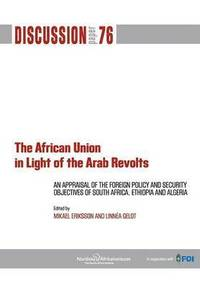 bokomslag The African Union in Light of the Arab Revolts