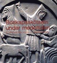 bokomslag Boskapsskötseln under medeltiden : En källpluralistisk studie
