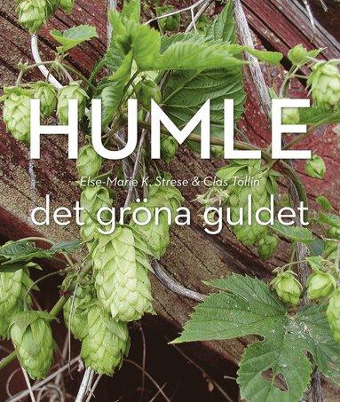 bokomslag Humle : det gröna guldet