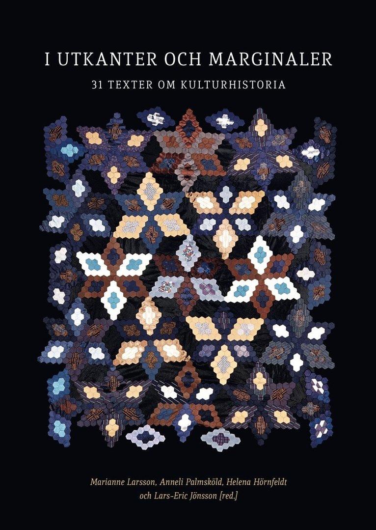 I utkanter och marginaler : 31 texter om kulturhistoria 1