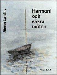bokomslag Harmoni och säkra möten