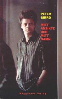 bokomslag Mitt ansikte och mitt namn : en dissidents krönikor och bekännelser