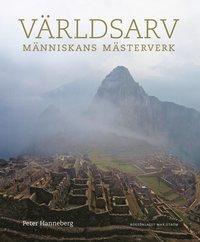 bokomslag Världsarv : människans mästerverk