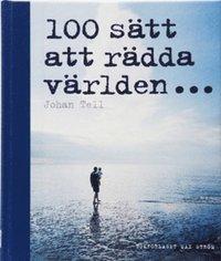 bokomslag 100 sätt att rädda världen