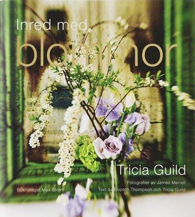 bokomslag Inred med blommor