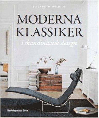 bokomslag Moderna klassiker i skandinavisk design
