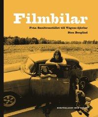 bokomslag Filmbilar : från Smultronstället till Vägens djävlar