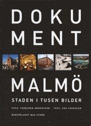 bokomslag Dokument Malmö - Staden i tusen bilder