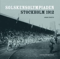 Solskensolympiaden : Stockholm 1912