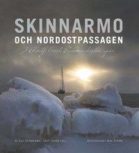 bokomslag Skinnarmo och Nordostpassagen : i Adolf Erik Nordenskiölds spår