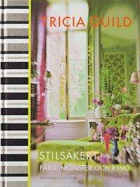 bokomslag Stilsäkert : färg, mönster och rymd