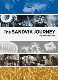 bokomslag The Sandvik Journey : de första 150 åren