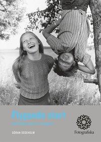 bokomslag Flygande start : att tänka som en fotograf
