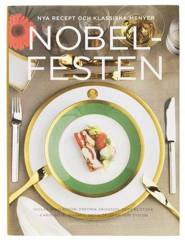 bokomslag Nobelfesten : nya recept och klassiska menyer
