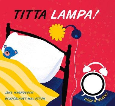bokomslag Titta, lampa!