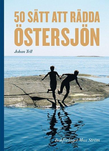 bokomslag 50 sätt att rädda Östersjön