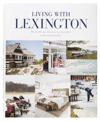 bokomslag Living with Lexington (sv) - My world, my dreams, my thou