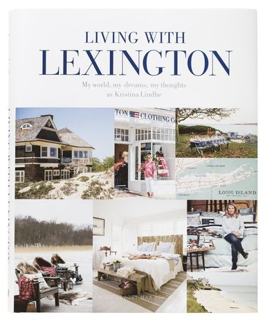bokomslag Living with Lexington (sv) : my world, my dreams, my thoughts