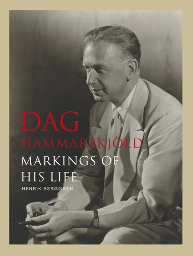 bokomslag Dag Hammarskjöld : markings of his life
