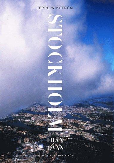 bokomslag Stockholm från ovan