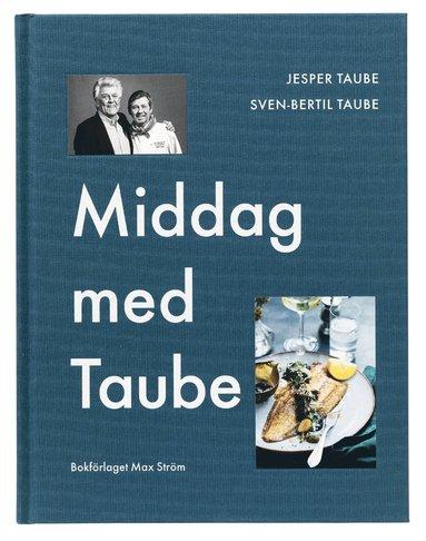 bokomslag Middag med Taube