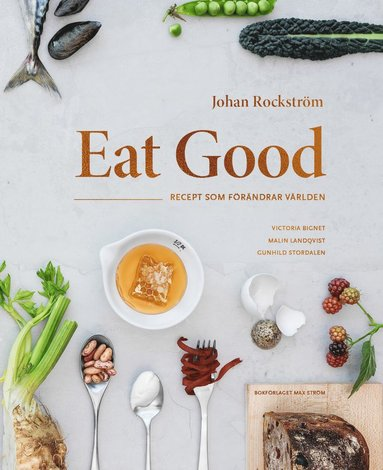 bokomslag Eat Good : recept som förändrar världen