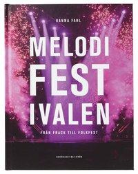 bokomslag Melodifestivalen : från frack till folkfest