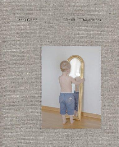 bokomslag När allt förändrades