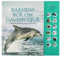 bokomslag Barnens bok om havens djur : fantastiska djur med bilder och läten