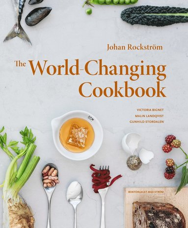 bokomslag The world-changing cookbook