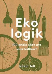 bokomslag Ekologik : 100 sätt att leva hållbart