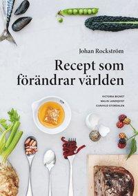 bokomslag Recept som förändrar världen