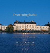 bokomslag Drottningholm : ett levande världsarv