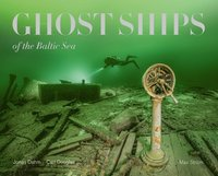 bokomslag Ghost ships of the Baltic Sea