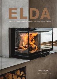 bokomslag Elda : På bästa sätt i kamin, kakelugn och öppen spis
