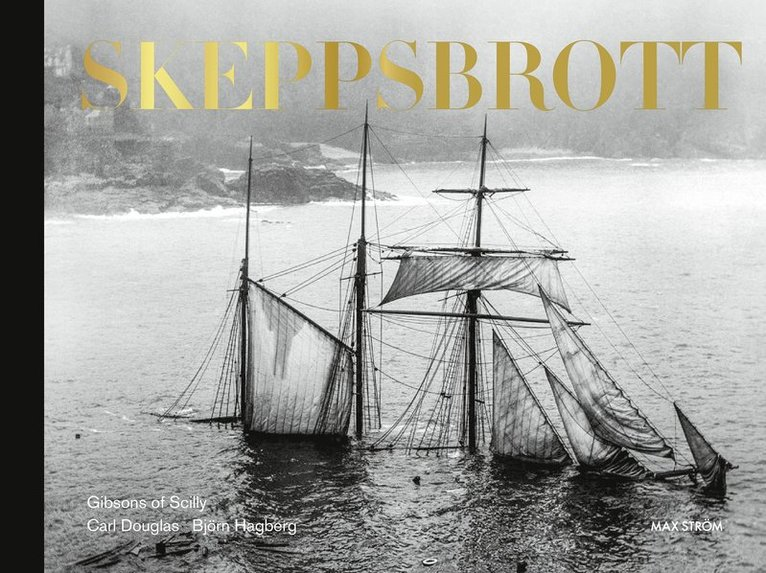 Skeppsbrott : The Gibsons of Scilly 1