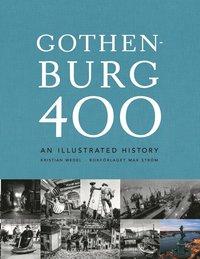 bokomslag Gothenburg 400 : an illustrated history