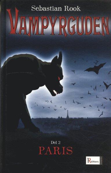 bokomslag Vampyrguden : Paris